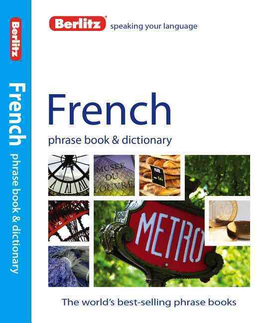 French Phrase Book & Dictionary By Berlitz International, Inc. (COR)